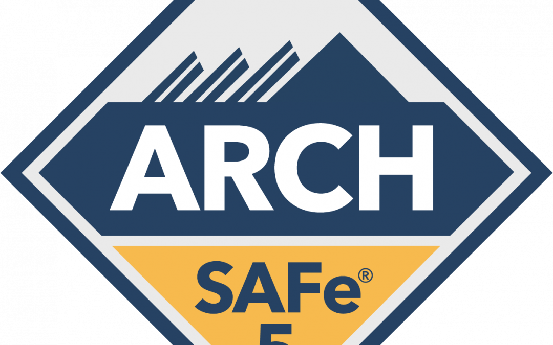 SAFe for Architects (ARCH Certification)